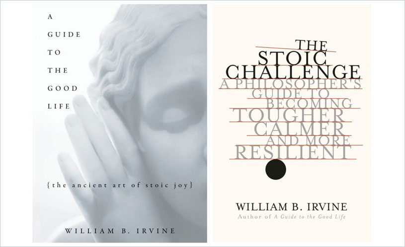 A Guide ToThe Good Life: The Ancient Art of Stoic Joy by William B Irvine