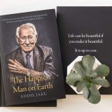 The Happiest man on earth: The Beautiful Life of an Auschwitz Survivor by Eddie